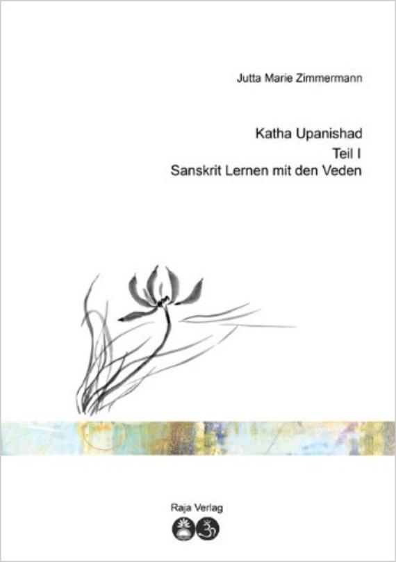Katha Upanishad, Teil 1 - Sanskrit lernen mit den Veden