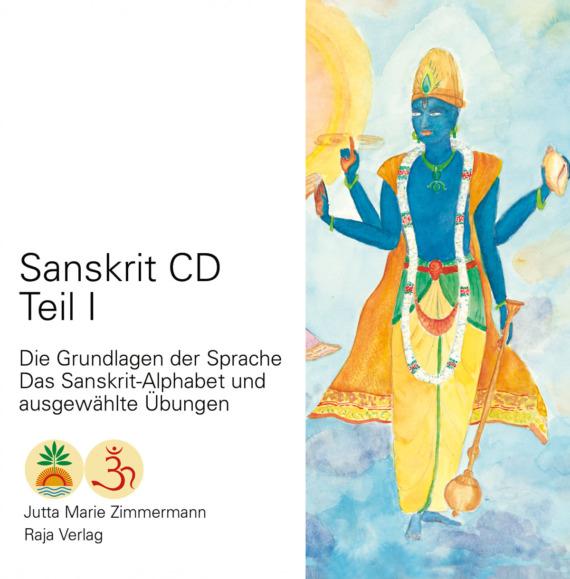 Sanskrit - Die Grundlagen der Sprache - CD Teil 1