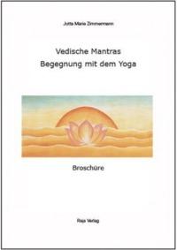 Vedische_Mantras_Begegnung_mit_dem_Yoga_Broschüre