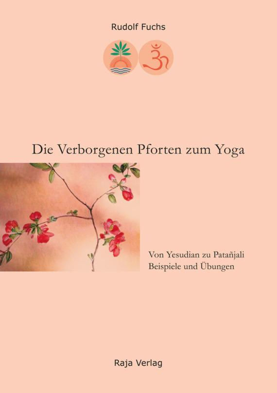 Die Verborgenen Pforten zum Yoga