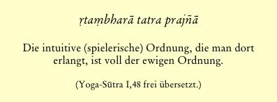 Yoga_Sutra_1_48_spielerische_Ordnung