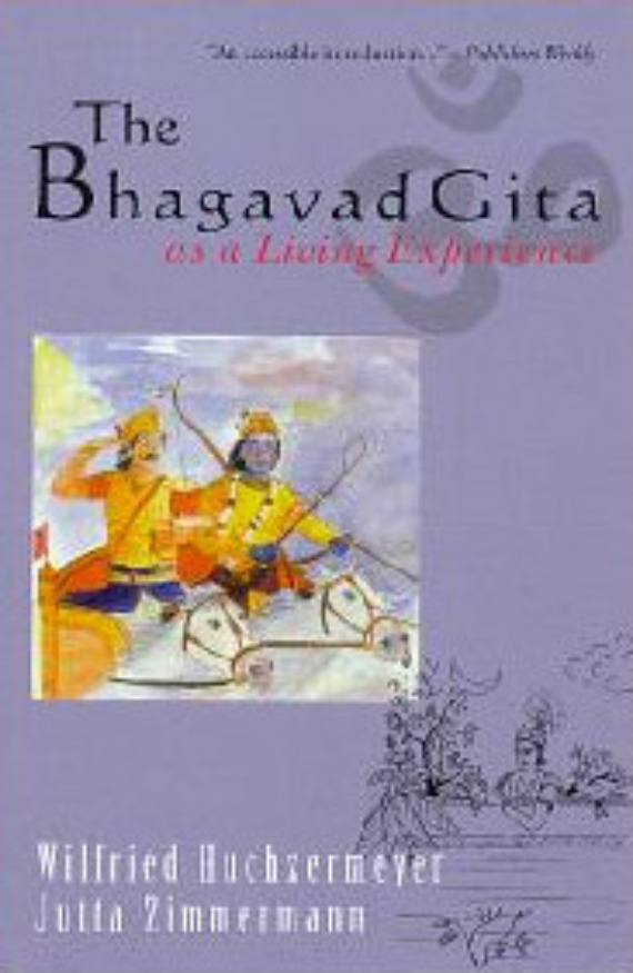 The Bhagavad Gita as a Living Experience